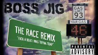 Boss Jig - The Race Remix