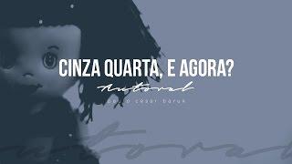 """CINZA QUARTA, E AGORA? - Paulo César Baruk """"Autoral"""""""