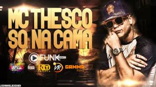 MC TCHESKO - SÓ NA CAMA (Funk Lândia 2014) (DJ MIBI E DJ RAFINHA FK)