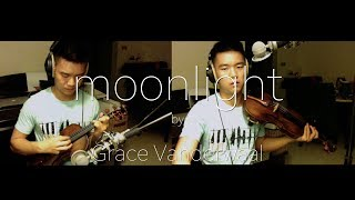 Moonlight - Grace Vanderwaal (Violins only)