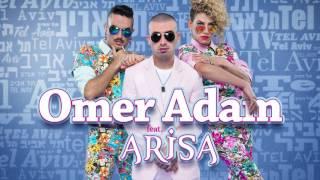 Omer Adam feat  Arisa   Tel Aviv עומר אדם עם אריסה   תל אביב