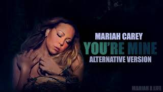 You're Mine (Alternative Version)- Mariah Carey width=