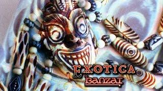 Banzai - Exotica
