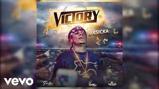 Masicka - Victory (Audio)