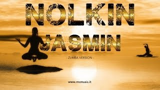 Nolkin - Jasmin - Zumba Edit
