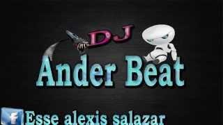 DALE BIEN DURO! DJ ANDER BEAT