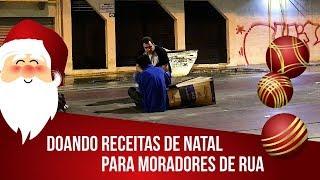 ?DOANDO RECEITAS DE NATAL PARA MORADORES DE RUA   MANUAL DA COZINHA #519