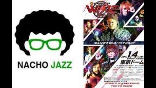 Nacho Jazz: Análisis NJPW Wrestle Kingdom 12