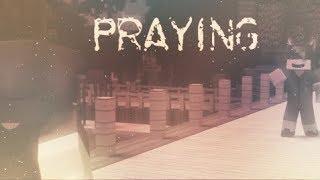 Praying | Aphmau Music Video | MyStreet Edit