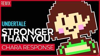 Stronger Than You (Chara Response) Kuraiinu