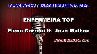 ♬ Playback / Instrumental Mp3 - ENFERMEIRA TOP - Elena Correia ft. José Malhoa