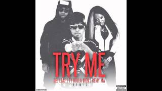 "Dej Loaf x Remy Ma x Ty Dolla $ign ""Try Me"" Remix"