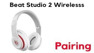Pairing your Beats Studio 2 Wireless Headphones