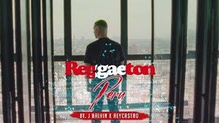J. Balvin - REGGAETON / by. ReyCastro (Official Video) / Versión Perú  🇵🇪