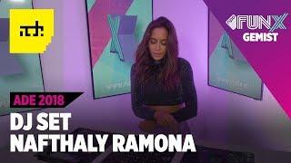 NAFTHALY RAMONA: ADE LIVE SET 2018