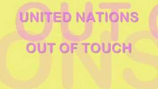 United Nations - Out Of Touch