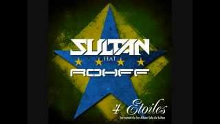Sultan feat Rohff - 4 Étoiles