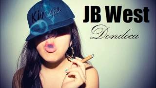 JB West - Dondoca