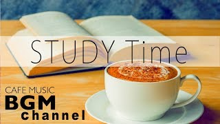STUDY Time - Relaxing Cafe Music - Chill Out Bossa Nova & Jazz Music For Study