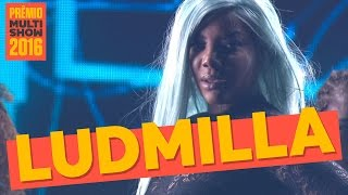 Bom | Ludmilla | Prêmio Multishow 2016
