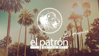 El Patron Los Angeles Intro