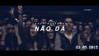 D.A.M.A - Track by Track - Não Dá
