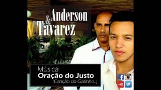 """Anderson e Tavarez - """"Oração do Justo"""""""