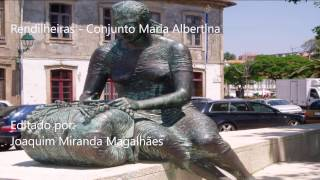 Rendilheiras   Conjunto Maria Albertina