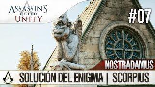 Assassin's Creed Unity | Guía en Español Walkthrough | Enigma Nostradamus | SCORPIUS | Solución