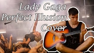 Lady Gaga - Perfect Illusion (Cover) | Sir Mike