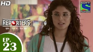 Reporters - रिपोर्टर्स - Episode 23 - 19th May 2015