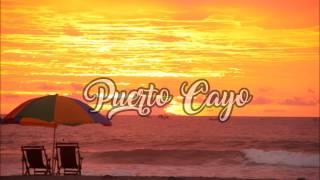 Puerto Cayo atardecer
