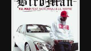 Birdman Ft. Nicki Minaj & Lil Wayne - Y.U Mad (Bass Boosted)