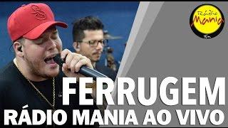 🔴 Radio Mania - Ferrugem - Oceano