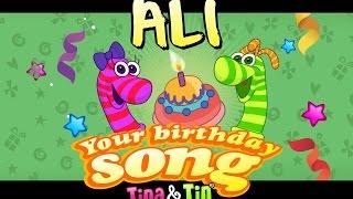 Tina & Tin Happy Birthday ALI