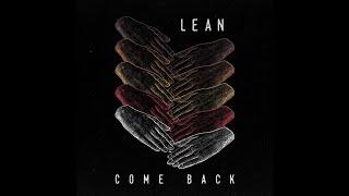 Lean - Come Back