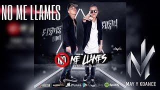 May Y Kdance - No Me Llames ( Audio )