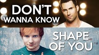 MASHUP - Shape of You vs. Don't Wanna Know (Ed Sheeran, Maroon 5)