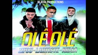 Lartiste ft Zifou & Ridsa - Olé Olé