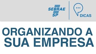 Administração - Organizando a sua Empresa