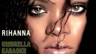 RIHANNA UMBRELLA karaoke live version