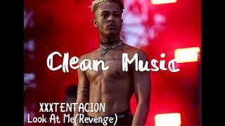 XXXTENTACION - Look At Me! (Super Clean Audio) (READ DESCRIPTION)