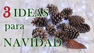 3 ideas con piña de pino para decorar en Navidad 🎄 Manualidades con piñas