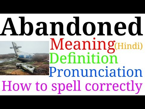 Download thumbnail for Abandoned || Meaning in hindi || Definition
