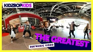 KIDZ BOP Kids - The Greatest (360° Official Music Video) [KIDZ BOP 34] #YouTubeSpaceLA