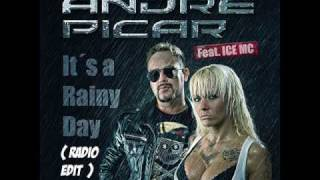 André Picar Feat. Ice MC - It´s A Rainy Day (Radio Edit).wmv