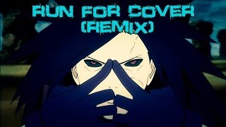 Madara Uchiha • The Power Of a God「AMV」• Run for cover ♫♪