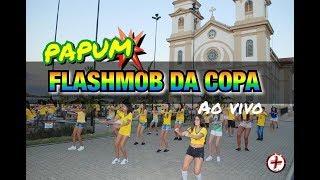 Flashmob da Copa - Papum - Kevinho (ao vivo) Cia Mais Dança Oficial