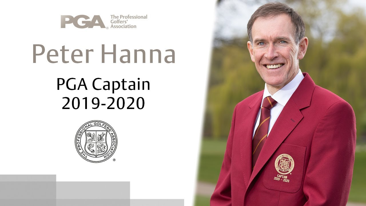 Peter Hanna - PGA Captain 2019-20