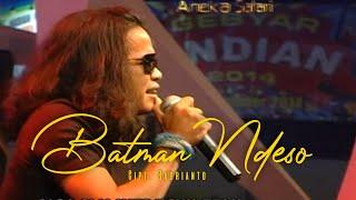 Batman Ndeso - Demy Yoker